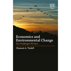 Economics and Environmental Change: The Challenges We Face